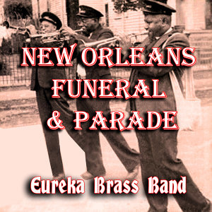 New Orleans Funeral & Parade