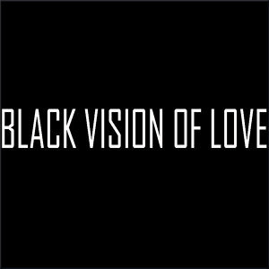 Black Vision of Love