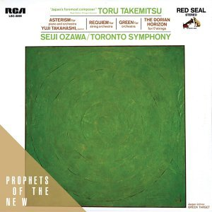 Toru Takemitsu: The Dorian Horizon, Green, etc.