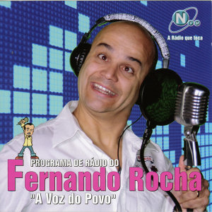 "Programa de Rádio do Fernando Rocha ""A Voz do Povo"""