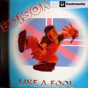 Like a Fool