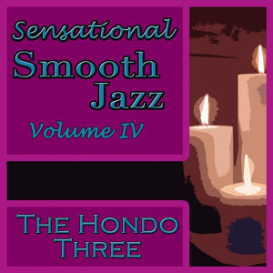 Sensational Smooth Jazz Volume IV