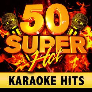 50 Super Hot Karaoke Hits