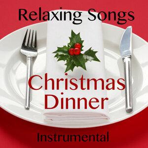 Relaxing Instrumental Songs for Christmas Dinner