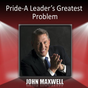 Pride-A Leaders Greatest Problem