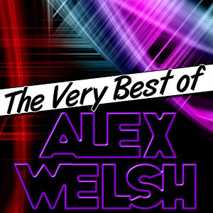 The Very Best of Alex Welsh