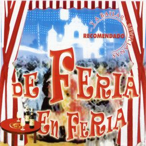 De Feria en Feria y a Bailar: Sevillanas