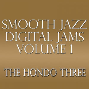 Smooth Jazz Digital Jams Volume 1
