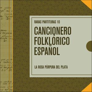 Raras Partituras 10: Cancionero Folklórico Español