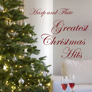 Instrumental Christmas: Greatest Harp and Flute Hits