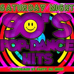 Saturday Night: 90's Pop-Dance Hits