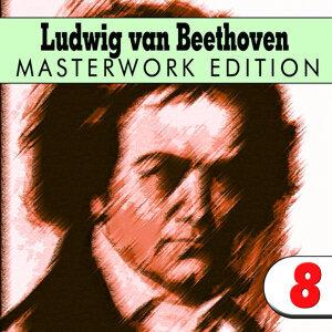 Ludwig van Beethoven: Masterwork Edition 8