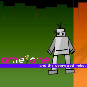 Ame One and the Depressed Robot