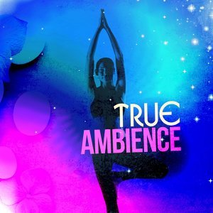 True Ambience