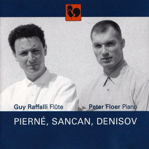 Pierné - Sancan - Denisov: Works for Flute & Piano