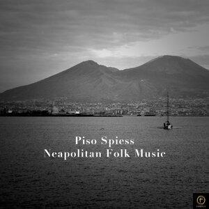 Piso Spiess, Neapolitan Folk Music