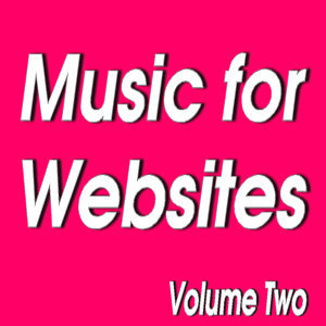 Senga Music Presents: Music for Websites Volume Two