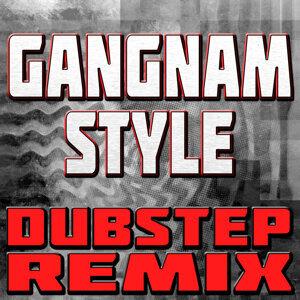 Gangnam Style (Dubstep Remix)