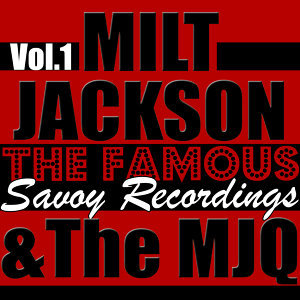 The Famous Savoy Recordings Vol. 1