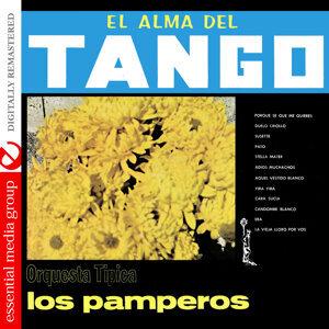 El Alma Del Tango - Orquesta Tipica Los Pamperos (Digitally Remastered)