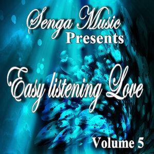 Senga Music Presents: Easy Listening Love Vol. Five