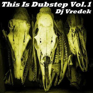 This Is Dubstep, Vol. 1