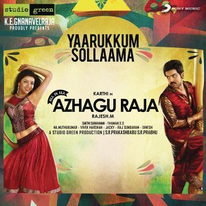 "Yaarukkum Sollaama (From ""All in All Azhagu Raja"")"