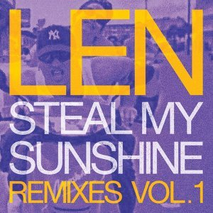 Steal My Sunshine - Remixes, Vol. 1