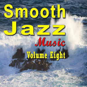 Smooth Jazz Music Vol. Seven