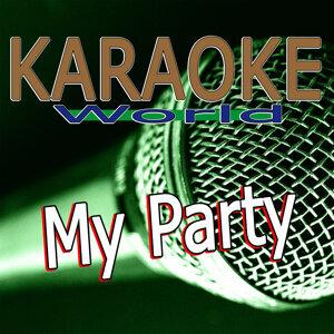 My Party (Originally Performed by Djane Housekat Feat. Rameez) [Karaoke Version]