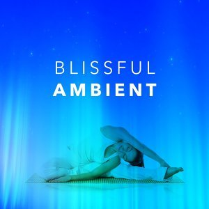 Blissful Ambient