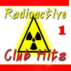 Radioactive Club Hits, Vol. 1