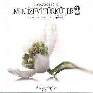 Mucizevi Türküler 2