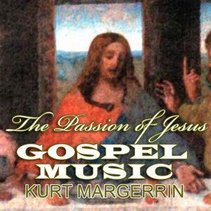 The Passion of Jesus Gospel Music