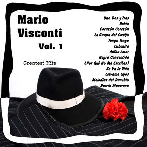 Greatest Hits: Mario Visconti Vol. 1