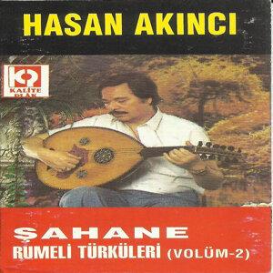 Şahane Rumeli Türküleri, Vol. 2