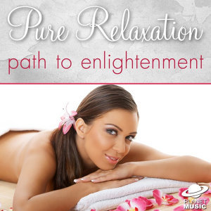 Pure Relaxation: Path to Enlightenment