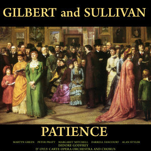 Gilbert and Sullivan: Patience