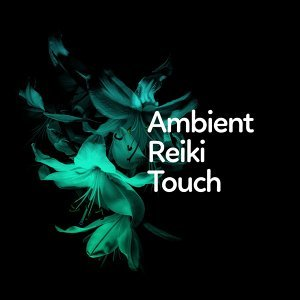 Ambient Reiki Touch