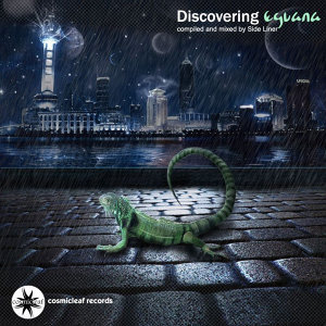 Discovering Eguana (Compiled and Mixed By Side Liner)