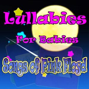 Lullabies for Babies, Songs of Pink Floyd