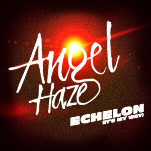 Echelon (It's My Way)