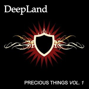 Deepland - Precious Things Vol.1