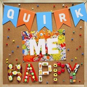 Quirk Me Happy - Main