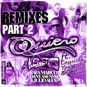 Quiero (Remixes Pt. 2)