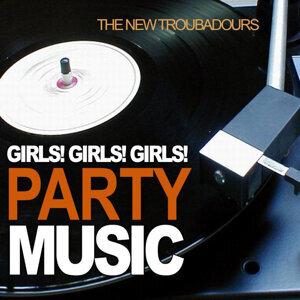 Girls! Girls! Girls! Party Music