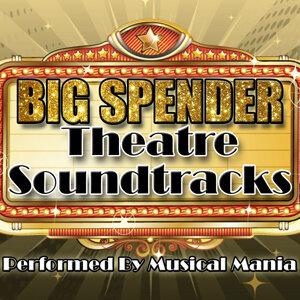 Big Spender: Theatre Soundtracks