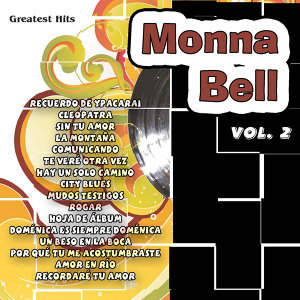 Greatest Hits: Monna Bell Vol. 2