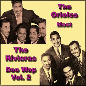 The Orioles Meet the Rivieras Doo Wop, Vol. 2