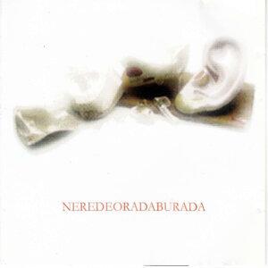 NEREDEORADABURADA